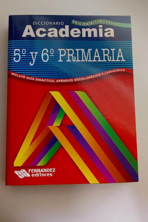 Diccionario Academia, 5o y 6o de primaria