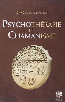 Psychothérapie et Chamanisme, Olivier Chambon