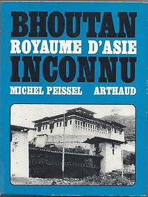 Bhoutan royaume d'Asie inconnu, Michel Peissel