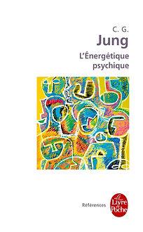 L'énergétique psychique, C.G. JUNG