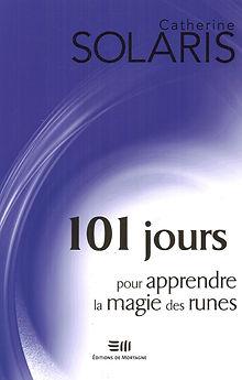 101 jours pour apprendre la magie des runes, catherine solaris