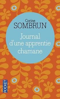 journal d'une apprentie chamane, Corine Sombrun
