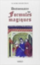 Dictionnaire des formules magiques, Claude Lecouteux