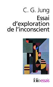 Essai d'exploration de l'inconscient, C.G. Jung