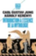 introduction à l'essence de la mythologie, Carl Gustave Jung et Karoly Kerényi