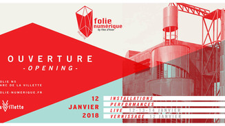 Opening of Folie Numérique - Jan 12, 2018