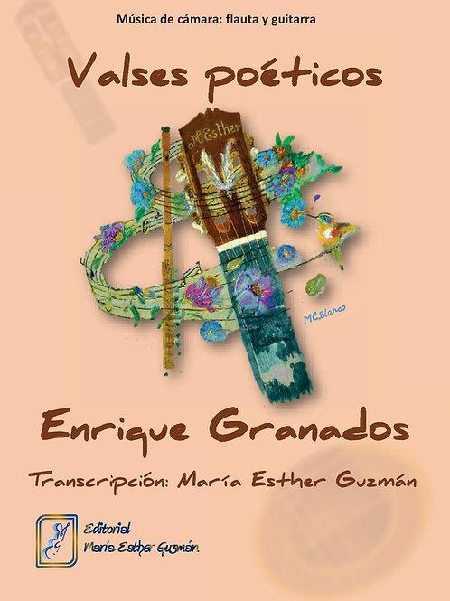 """Granados, E. (Tr. M.E.Guzmán) """"Valses poéticos"""""""