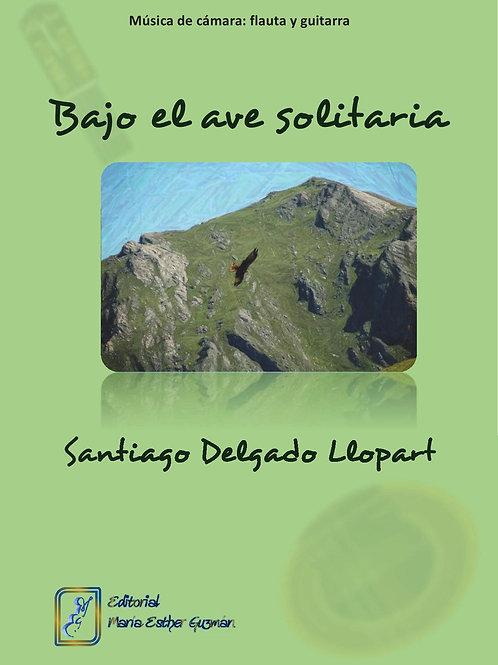 """Delgado Llopart, S. """"Bajo el ave solitaria"""""""