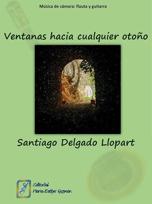 """Delgado Llopart, S. """"Ventanas hacia cualquier otoño"""""""
