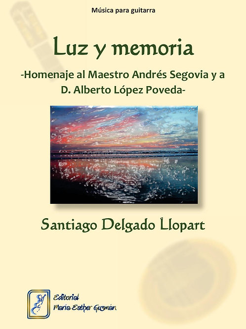 """Delgado Llopart, S. """"Luz y memoria"""""""