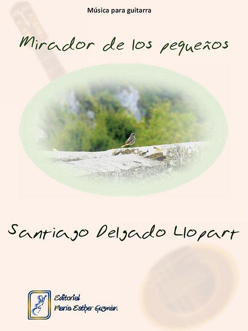 """Delgado Llopart, S. """"Mirador de los pequeños"""""""