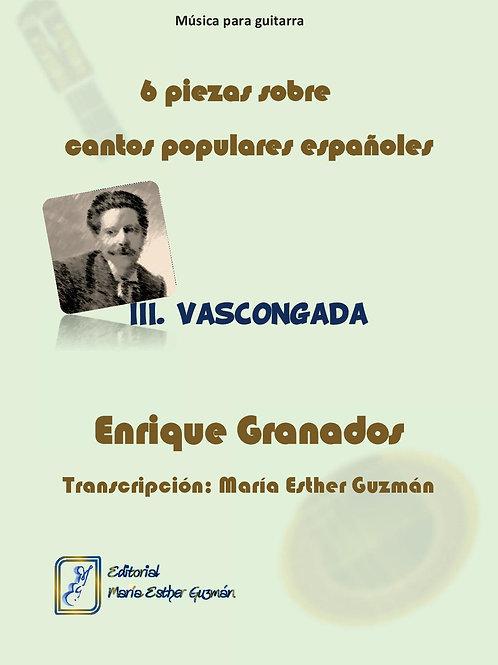 """Granados, E. (Tr. M.E.Guzmán) """"Vascongada"""""""