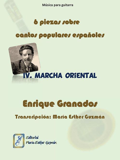 Granados, E. (Tr. M.E.Guzmán)   Marcha oriental