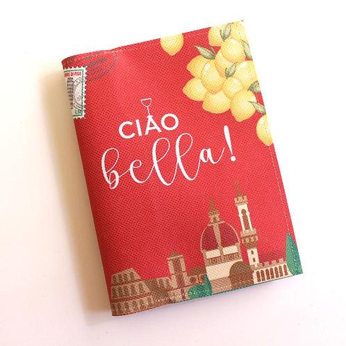 Porta Passaporte Ciao Bella!