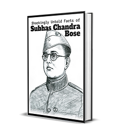 Shockingly Untold Facts of Subhas Chandra Bose