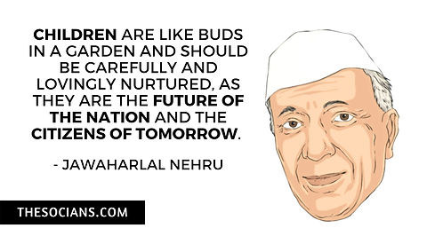 Jawaharlal Nehru: Best 20 Quotes For You