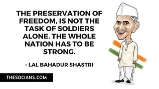 Lal Bahadur Shastri: Best 16 Quotes For You