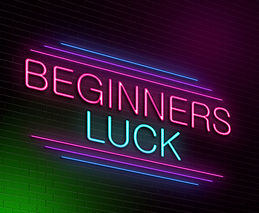 Beginner's Luck: Secret Luck that May Work For You in Your First Game of Gambling