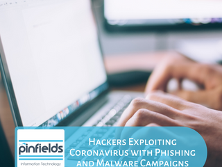 Hackers Exploiting Coronavirus with Phishing and Malware Campaigns
