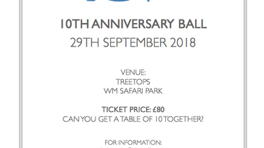 SAVE THE DATE - Our 10th Anniversary Ball 2018