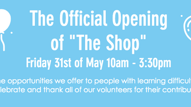 The official opening of 'The Shop'