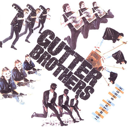 The Gutter Brothers - Isometric Boogie