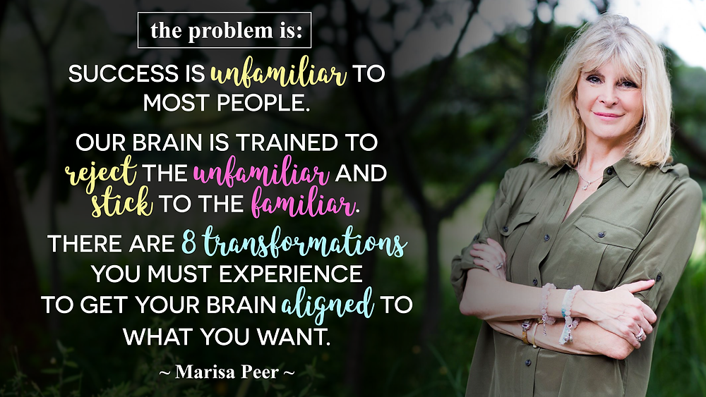 Success Is Unfamiliar to Most People. Our Brain Is Trained to Reject the Unfamiliar & Stick to the Familiar_Rapid Instant Transformational Hypnotheraphy Known As Commanding Hypnosis by Marisa Peer_The Uncompromised Life Course Review by Marisa Peer_The Uncompromised Life Program Review_Free Masterclass Instant Transformational Hypnotheraphy Uncompromised Life by Marisa Peer_Free Hypnosis Session Lovability by Marisa Peer_I Am Lovable by Marisa Peer_I Am Enough by Marisa Peer_Free Hypnosis Session Self-Confidence and Self-Esteem by Marisa Peer_ Free Hypnosis Session Releasing Fear of Rejection by Marisa Peer
