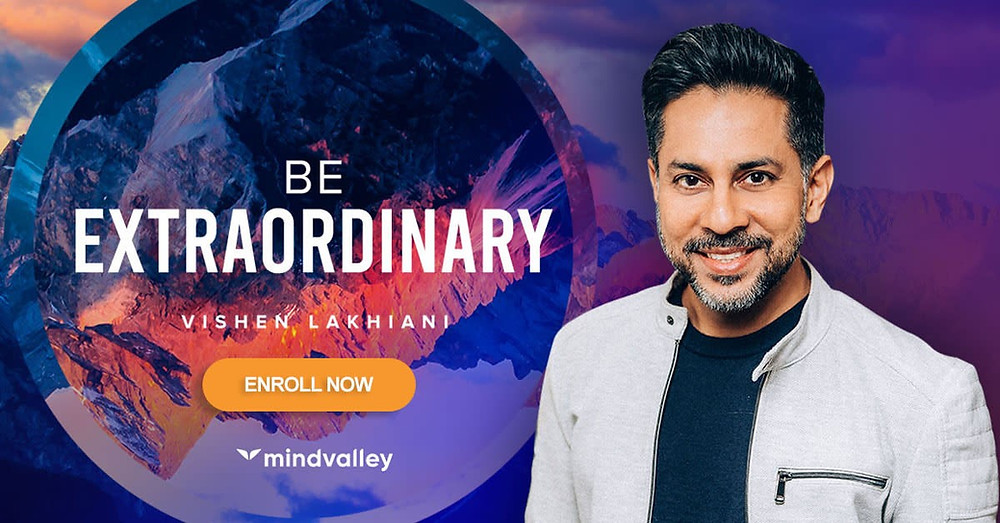 Enroll In Be Extraordinary Quest by Vishen Lakhiani