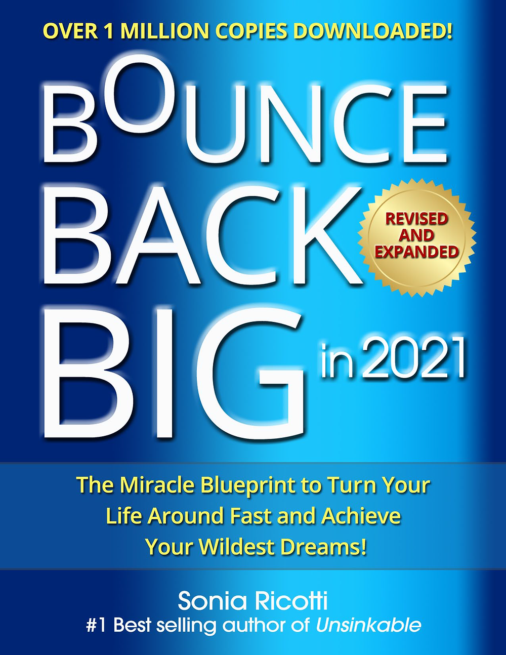 Bounce Back Big In 2021 Ebook by Sonia Ricotti - New Edition