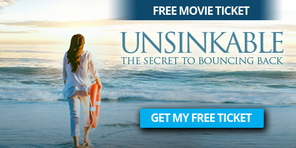 FREE TICKET for The Online Movie Unsinkable - The Secret to Bouncing Back by Sonia Ricotti