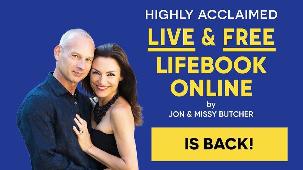 Live and Free Lifebook Online Journey by Jon and Missy Butcher Is Back!