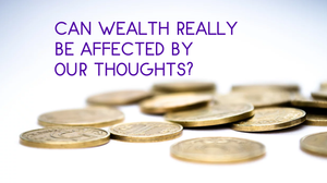 Can Wealth Really Be Affected By Our Thoughts_Upgrade Your Wealth Potential With The Millionaire Brain Switch Method / How To Attract Wealth, Abundance And Prosperity With The Power Of Your Mind