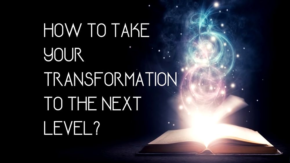 How To Take Your Transformation To The Next Level? 3 Keys To Transformative Learning And A Powerful Framework For Lasting Personal Transformation
