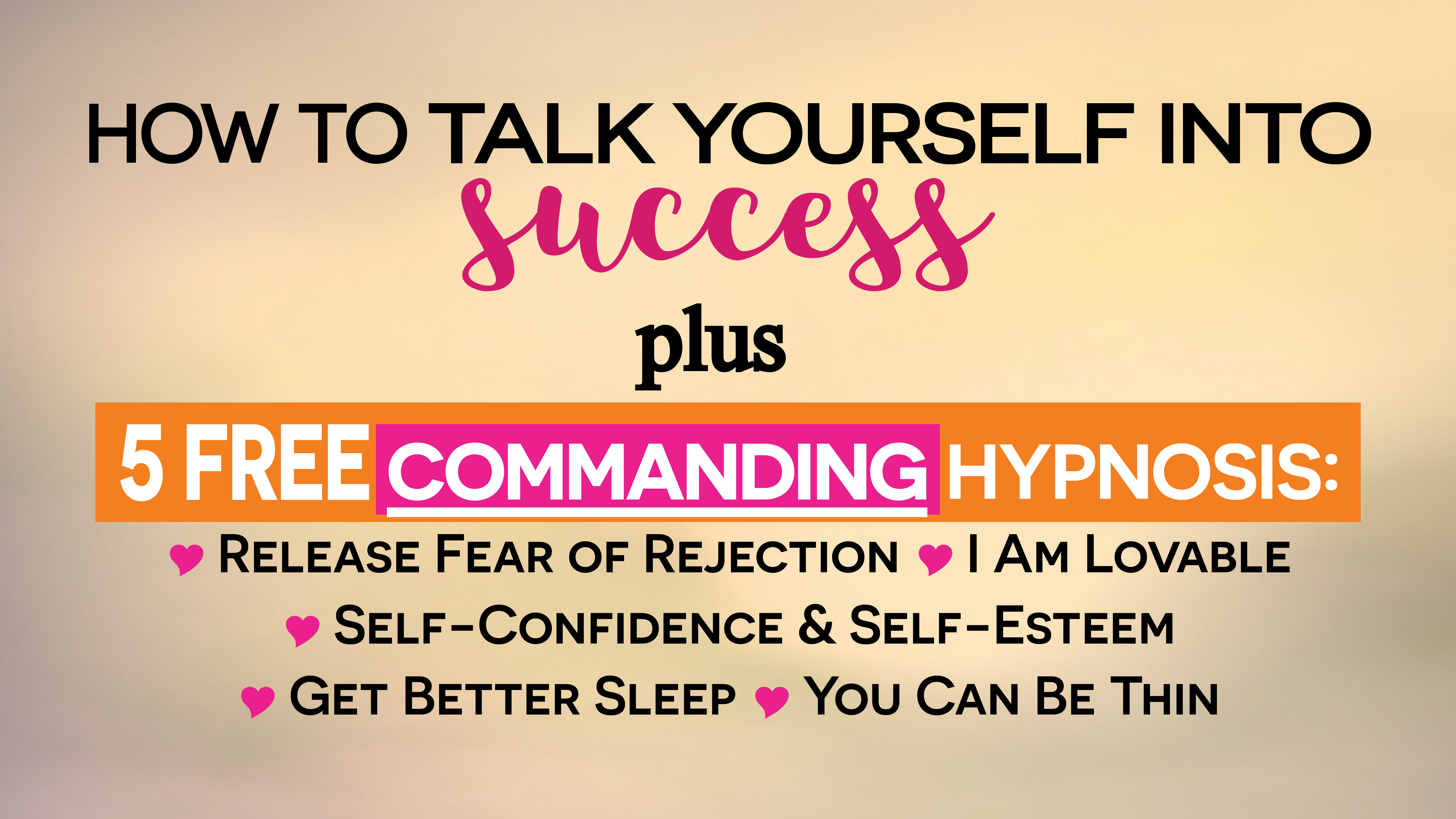 How to Talk Yourself Into Success & Make It Familiar   Manifestation  Techniques   I Was Born To Be Happy   Living From Heart