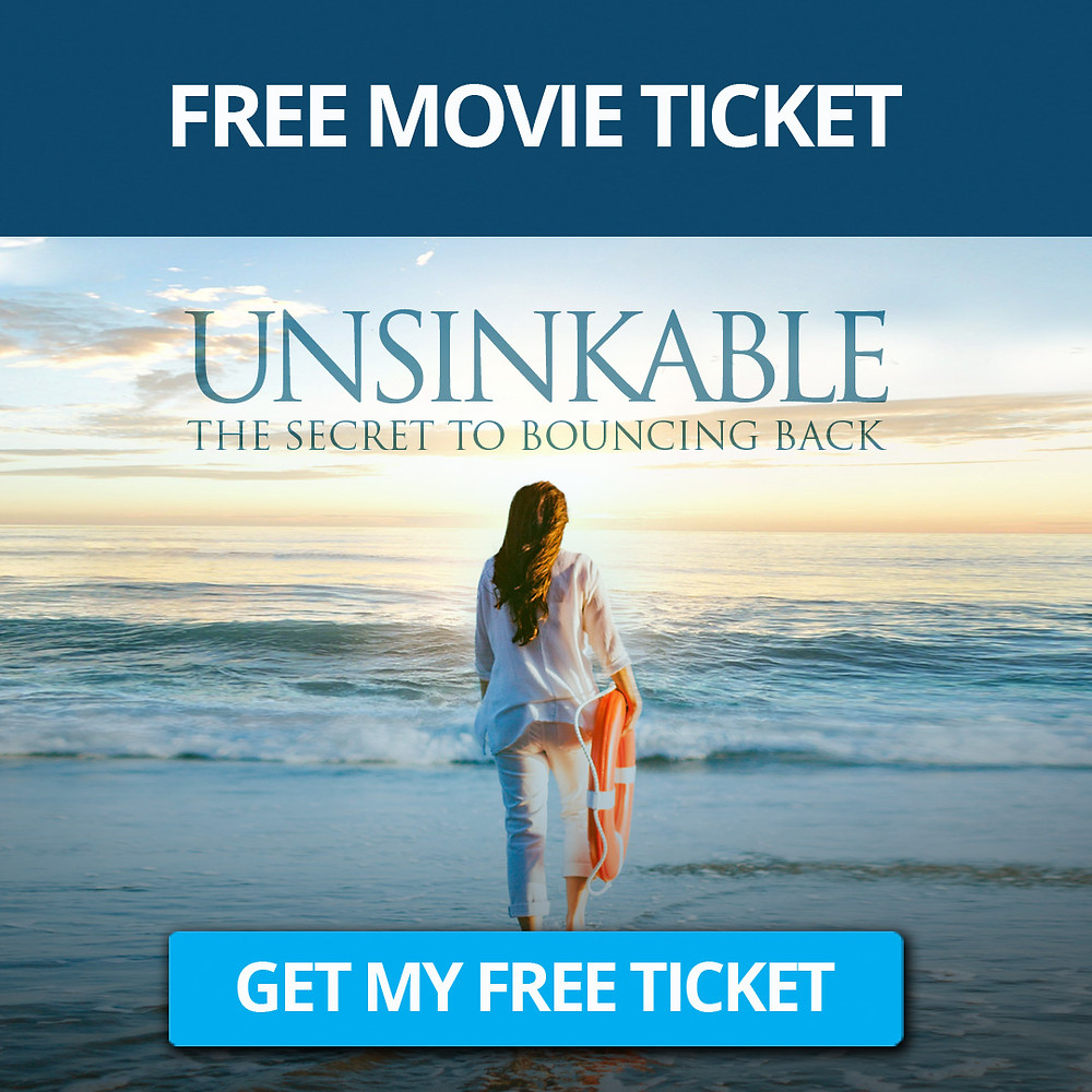 FREE TICKET for The Movie Unsinkable - The Secret to Bouncing Back Big In 2021