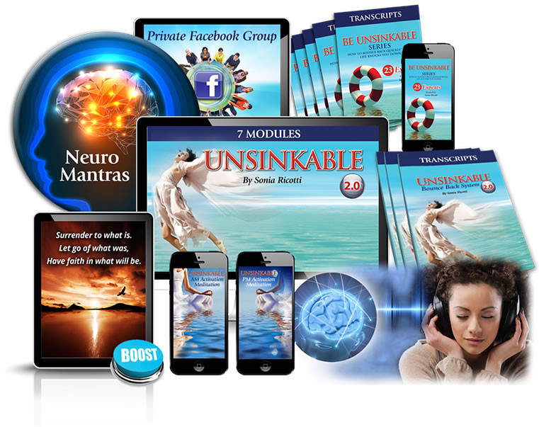 """Unsinkable Bounce Back System 2.0 program by Sonia Ricotti_The 3 Step Proven Formula to Bounce  Back Instantly (and Higher Than Ever)  When Life Knocks You Down by Sonia Ricotti Free Masterclass_Get ready to """"Bounce Back BIG""""  and achieve the life you love and deserve!_Be Unsinkable Program Review"""