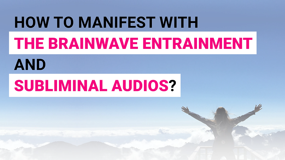 How to Manifest Success With The Brainwave Entrainment Technology and Subliminal Audios? How To Get All The Benefits Of The Brainwave Entrainment Without Using The Technology?
