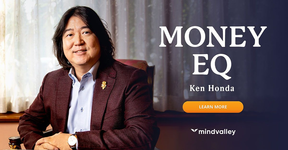 Enroll In The 21-Day Money EQ Quest by Ken Honda