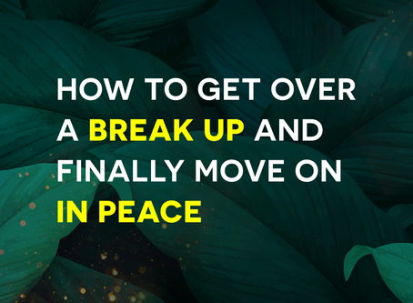How To Get Over A Painful Breakup & Heal From It?