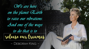 We Are Here On The Planet Earth To Raise Our Vibrations. And One Of The Ways To Do That Is To Release Our Traumas!_Healing Traumas And Emotional Wounds With A Free 7-Minute Violate Flame Meditation And Sutras_ Be A Modern Master Home Training Program by Deborah King_ Be A Modern Master Course Review_FREE MASTERCLASS: How to Raise Your Vibrations by Healing Your Emotional Wounds and Past Traumas with the 7-Minute Healing Visualization Session: the Ascended Master Saint Germain and the Temple of the Violet Flame by Deborah King