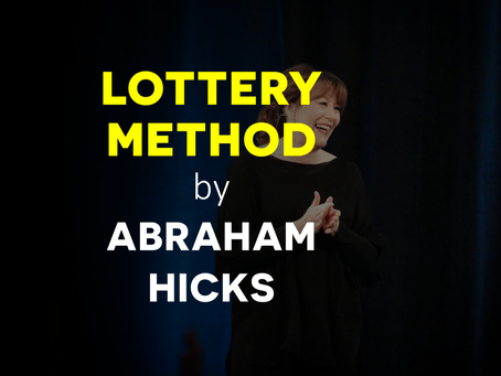 How To Win The Lottery In The Abraham Hicks Way?