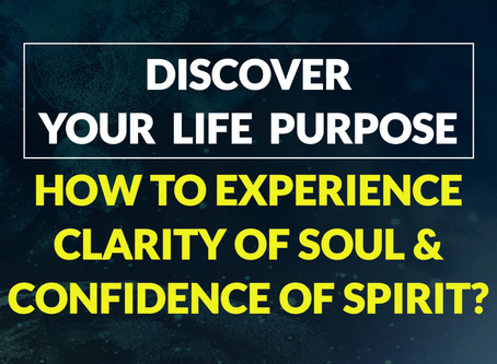 FREE MASTERCLASS: How to Get Clarity On Your Life Purpose? How to Answer Your Personal Calling? Expe
