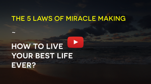 Free Webinar How To Live Your Best Life Ever - The 5 Laws Of Miracle Making by Dr. Steve G Jones_Dream Life Mastery Method