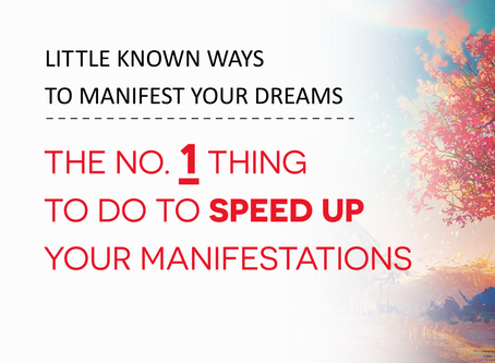 The Number 1 Thing To Do To Speed Up Your Manifestations