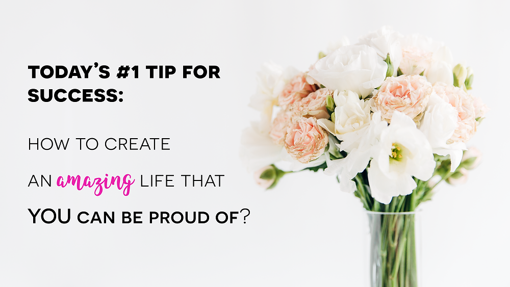 How To Create An Amazing Life That YOU Can Be Proud Of by Natalie Ledwell
