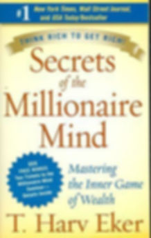 Secrets of the Millionaire Mind Book by T. Harv Eker_Think Rich to Get Rich