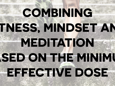 How to Maximize Our Efforts When We Exercise & Meditate? How to Be More Effective in Being Healt