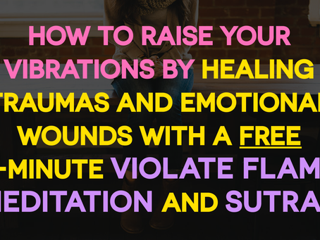 FREE MASTERCLASS: Emotional Wounds and Past Trauma Healing with the 7-Minute Healing Visualization S