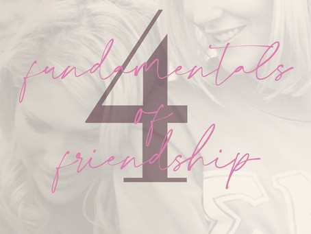 4 Fundamentals of Friendship