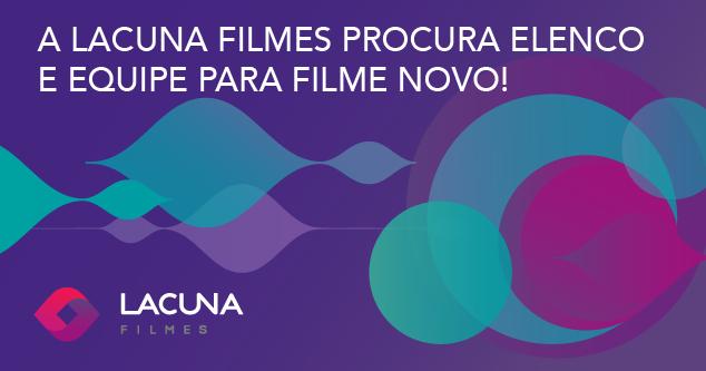 A Lacuna Filmes procura elenco e equipe para seu novo filme, Amanda e Caio.